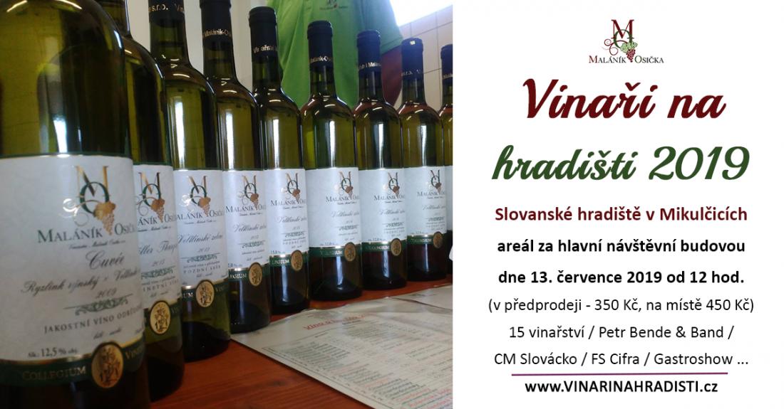 Vinaři na hradišti. Slovanské hradiště v Mikulčicích.