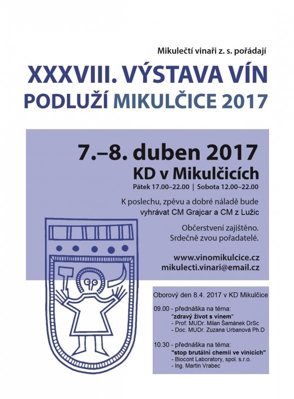 XXXVIII. VÝSTAVA VÍN PODLUŽÍ - MIKULČICE 2017